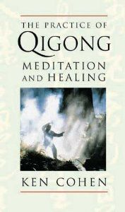 The Practice of Qigong: Meditation and Healing [Audiobook] [Audio Cassette] -- by Kenneth S. Cohen.  Click the picture to read more....