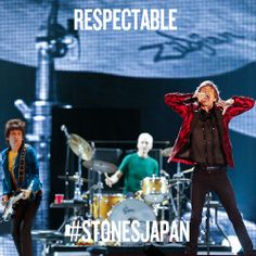 Like or reblog to vote for the Rolling Stones to play RESPECTABLE tonight at the Tokyo Dome