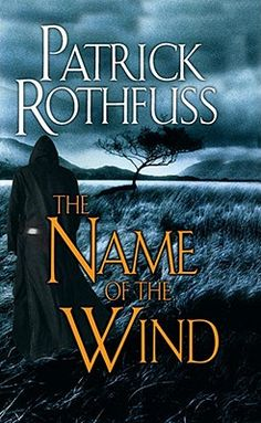 The Name of the Wind: The Kingkiller Chronicle: Day One by Patrick Rothfuss