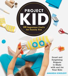 Perfect for crafty parents who are eager to get their kids excited about DIY, ProjectKid is everything you could want in a craft book: 100(!) stylish, inventive projects; step-by-step photographs; tip