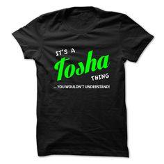 Tosha  #TOSHA. Get now ==> https://www.sunfrog.com/Tosha.html?74430