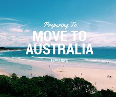 PREPARING TO MOVE TO AUSTRALIA