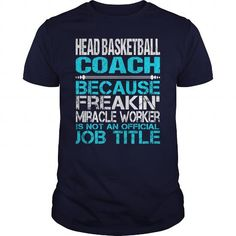 Awesome Tee For Head Basketball Coach T-Shirts, Hoodies, Sweatshirts, Tee Shirts (22.99$ ==> Shopping Now!)