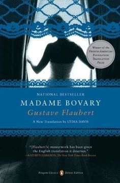 Madame Bovary: (Penguin Classics Deluxe Edition) by Gustave Flaubert