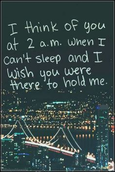 I think of you...