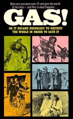 "GAS-S-S 1970 - ON DVD. Counter-culture, road-trip midnight hippie movie. Rock 'n' roll by Country Joe and the Fish. A gas has accidentally been released that kills everyone over the age of 25. A hippie on the run from the police teams up with a cute scientist chick and the two go on a road trip in a pink Edsel trying to find a rumored hippie Utopia. Along the way they hook up with two couples—a revolutionary and his pregnant ""oldies"" rock n roll fanatic girlfriend and their weirdo pals."