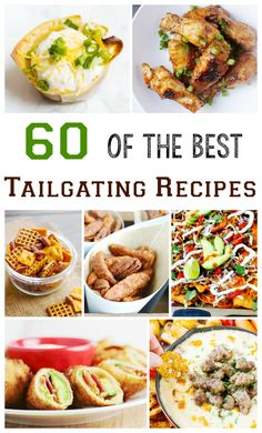 60 Crowd Pleasing Tailgating Recipes