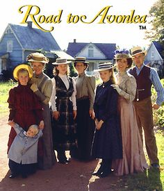 Road to Avonlea- Grew up watching this at my Aunt Myrnas!  Makes me miss her!