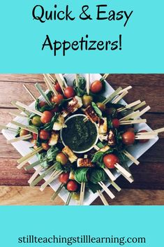Need a quick appetizer idea? Check out some of my favorites here!