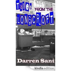 Tales From The Longcroft Estate.   Volume 1 Featuring:  - A Good Day  - Community Spirit  - Rowan's Folly