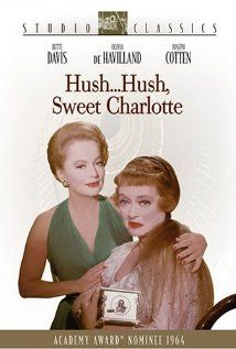 An aging, reclusive southern belle, plagued by a horrifying family secret, descends into madness after the arrival of a lost relative.    Director: Robert Aldrich  Writers: Henry Farrell (screenplay), Lukas Heller (screenplay), and 1 more credit»  Stars: Bette Davis, Olivia de Havilland and Joseph Cotten