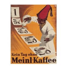 Shop with Julius Meinl online and enjoy a cup of Meinl coffee at home. Vintage Advertisements, Vintage Ads, Vintage Posters, Cafe Restaurant, Coffee Cafe, Coffee Shop, Meinl Kaffee, Old Commercials, Retro Poster