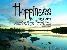 """""""Happiness is like jam you can't spread even a little without getting some on yourself."""" -Inspirational quote desktop wallpaper (click to download)"""