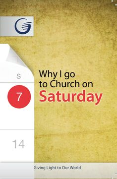 "To many, my Saturday church attendance appears to be out of step with the Sunday Christian tradition. They wonder how I can be so confused as to go on the ""wrong day."" So, exactly why do I, and mil..."