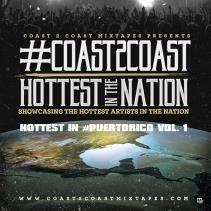 #Coast2Coast Hottest in #PuertoRico Vol. 1