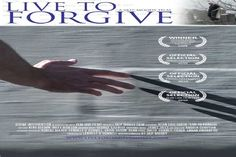 Live To Forgive  Watch Full Movies