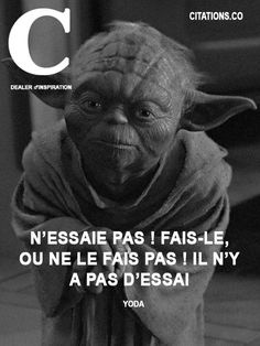 Yoda. #Citation #Humour #HistoireDrole #rire #Amour #ImageDrole #myfashionlove ♥myfashionlove.com♥ Citation Yoda, Image Citation, Citation Pinterest, Saga, Great Quotes, Inspirational Quotes, Yoda Quotes, Citations Film, Star Wars Quotes