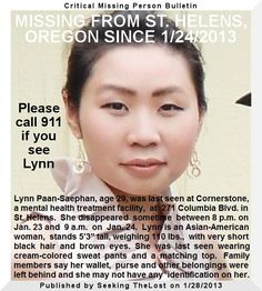 1/28/2013: Family members concerned about missing St. Helens, OREGON woman. Lynn Paan Saephan walked... pinned with Pinvolve