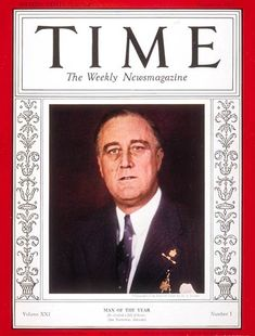 1932 TIME Magazine's Person of the Year - Franklin D. Roosevelt.  Roosevelt won the 1932 US Presidential election by a landslide, defeating the incumbent, Herbert Hoover.