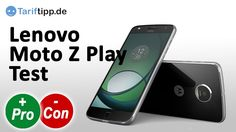 Lenovo Moto Z Play | Test deutsch