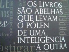 """""""Um país se faz com homens e livros"""". (Monteiro Lobato)"""