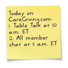 Talk show: www.blogtalkradio.com/caregiving    Chat: www.caregiving.com/new-member-chat-2/