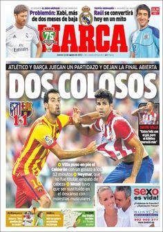 Los Titulares y Portadas de Noticias Destacadas Españolas del 22 de Agosto de 2013 del Diario Deportivo MARCA ¿Que le pareció esta Portada de este Diario Español?