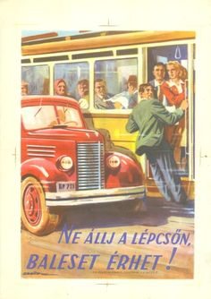 Illustrations And Posters, Vintage Travel Posters, Graphic Design Illustration, Trains, Safety, The Past, Humor, History, Hungary