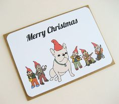 French Bulldog & Gnomes Christmas Card-two of my favorite things