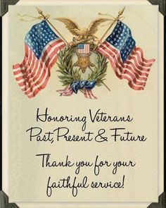 Honoring Veterans Past, Present, & Future. Gelnhausen Germany, Veterans Pictures, Veterans Day Images, Happy Veterans Day Quotes, Veterans Day Thank You, Be My Hero, Past Present Future, Let Freedom Ring, Military Veterans