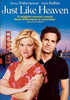 Just Like Heaven. Mark Ruffalo, Reese Witherspoon