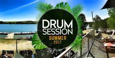 Drum Session Summer 2017
