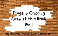 Frugally Chipping Away at this Brick Wall
