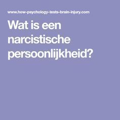 Wat is een narcistische persoonlijkheid? Brain Injury, One Liner, Narcissistic Abuse, Real Love, Disorders, Don't Forget, Spirituality, Quotes, Om