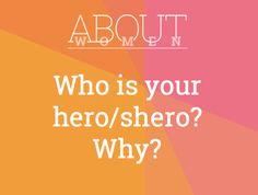 Question of the day... #ABOUTWOMEN #hero #shero Join the convHERsation... https://www.facebook.com/groups/NikkiNiglABOUTWOMEN/