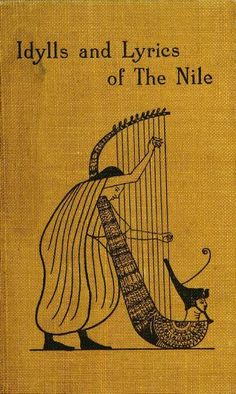 Idylls and lyrics of the Nile by Rawnsley, H. D. (Hardwicke Drummond), 1851-1920  Published 1894 SHOW MORE
