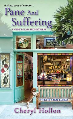 Pane and Suffering: A Webb's Glass Shop Mystery by Cheryl Hollon, Mr. Media Interviews