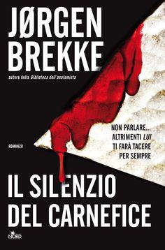 Jørgen Brekke, Il silenzio del carnefice