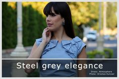 Steel Grey elegance - Alexandra Kaczur diary