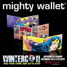 Come by and visit us this weekend at #WinterCon! Stop by to pick up one of our #awesome #geektastic #starwars and #dccomics products! #comiccon #cosplay #mightywallet #Batman #Superman #uniquegiftsideas #darthvader #r2d2 #bobbafett #skywalker