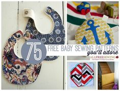 Here are 75 free baby sewing patterns for those crafty new moms, thanks to All Free Sewing.