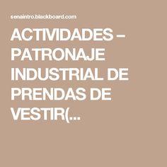 ACTIVIDADES – PATRONAJE INDUSTRIAL DE PRENDAS DE VESTIR(...