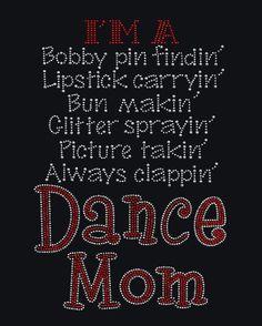 Dance Mom T-Shirt by GlitzyChicksCreation on Etsy
