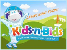 Kidsnbids.com coming in September.