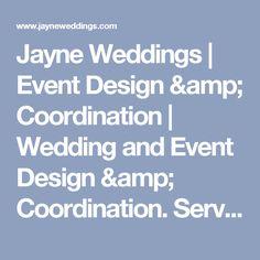 Jayne Weddings | Event Design & Coordination | Wedding and Event Design & Coordination. Servicing Chicago, Philadelphia, San Diego, Napa Valley and San Fransico