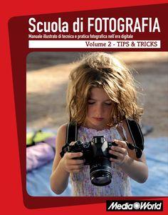 Scuola di fotografia volume 2