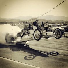 Vintage Drag Racing - get those wheels off the ground. #Vintage #DragRacing