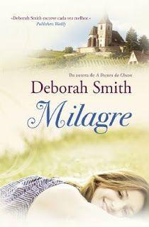 Sinfonia dos Livros: Porto Editora   Milagre   Deborah Smith   Opinião