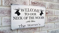 """Country Home Decor, Rustic hunting wecome sign """"Welcome to our Neck of the Woods"""" customized name sign, personalized, cabin lake house sign Country Home Decor, Rustic hunting wecome sign """"Welcome to our Neck of the Woods"""" customized name sign, personalized, cabin lake house sign by deS .. http://www.coolhomedecordesigns.us/2017/06/12/country-home-decor-rustic-hunting-wecome-sign-welcome-to-our-neck-of-the-woods-customized-name-sign-personalized-cabin-lake-house-sign/"""