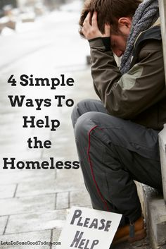 4 Simple Ways to Help the Homeless